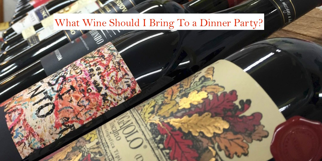 What Wine Should I Bring to a Dinner Party?