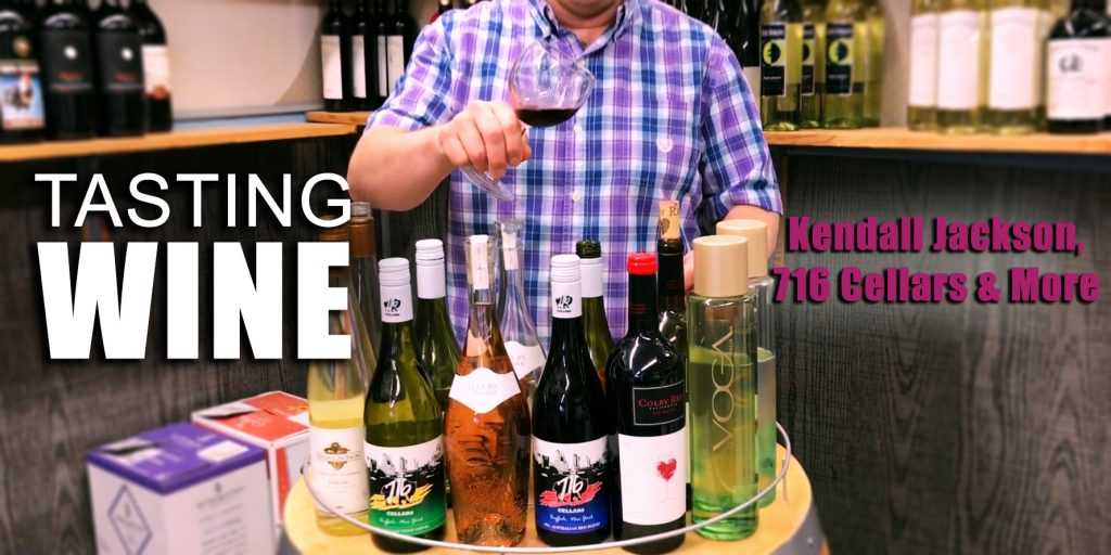Tasting Wines | Kendall Jackson, 716 Cellars, Rosé, & Moscato